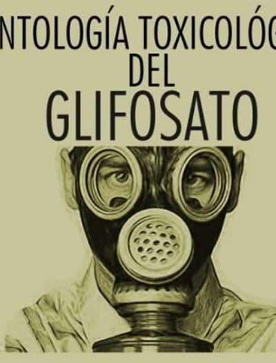 [Imagen: glifosato-antologia-toxicologica-400x526.jpg]
